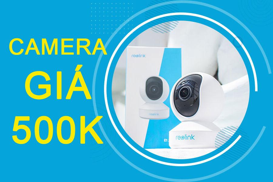 Top những  Camera Wifi 500 Ngàn tốt nhất bạn nên mua