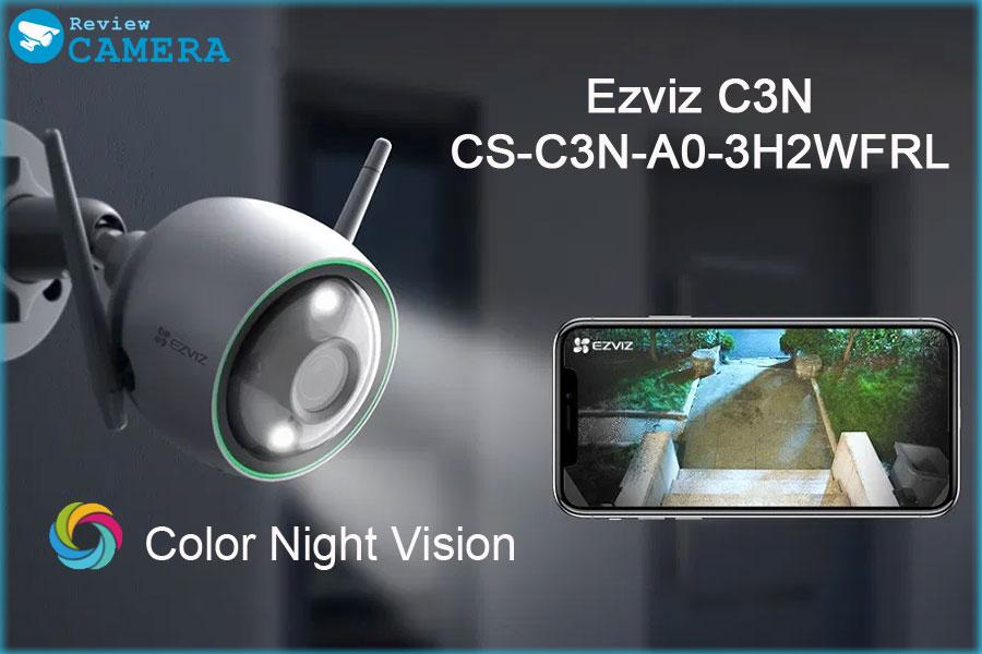 Review Camera Ezviz C3N có màu ban đêm, tích hợp công nghệ AI thông minh