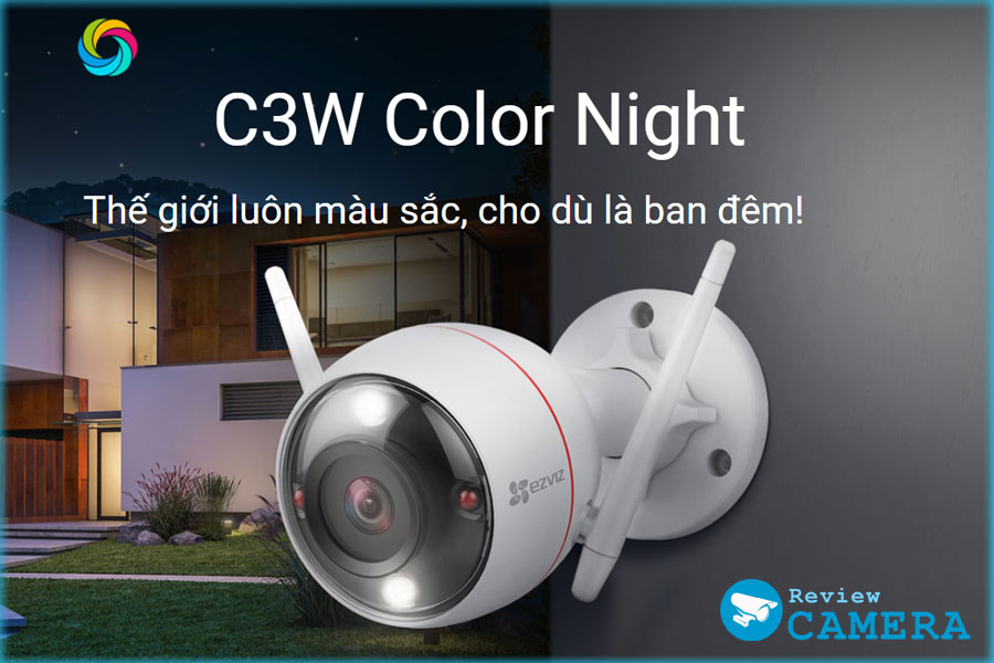 Review Camera Ezviz C3W Color Night Vision Có màu ban đêm sắc nét
