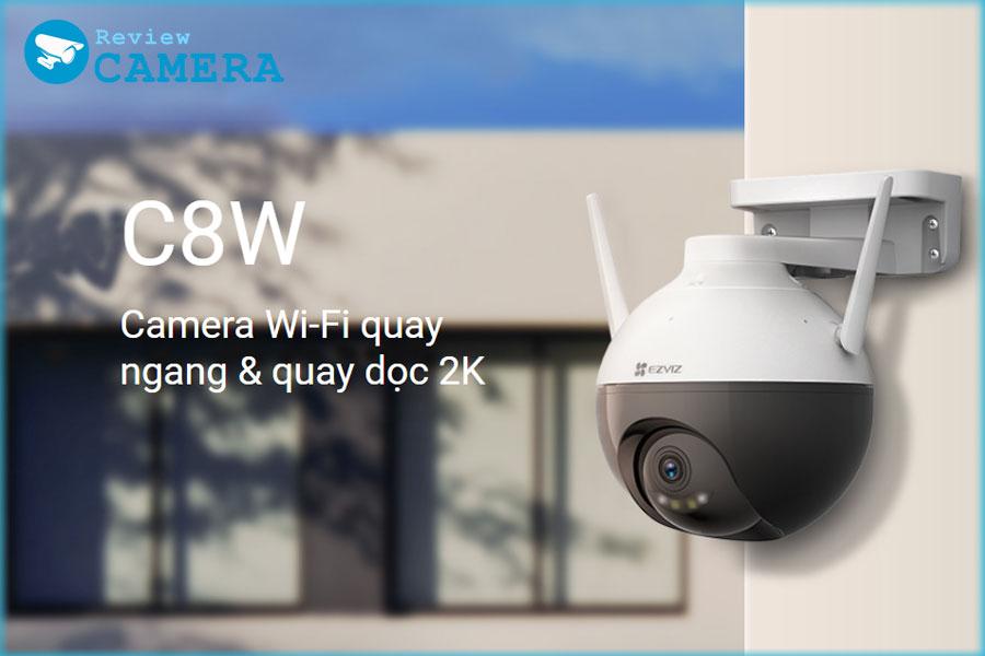 Review Camera Ezviz C8W 2K - Camera Wi-Fi quay ngang quay dọc tự động