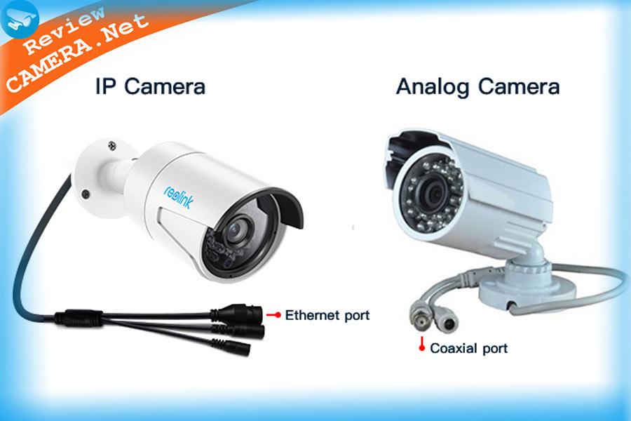 So sánh camera IP và camera Analog. Nên lắp loại nào?
