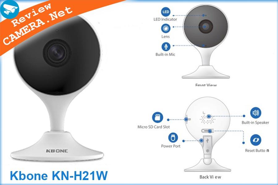 Review Camera wifi KBone KN-H21W - Chất lượng tốt, giá phải chăng