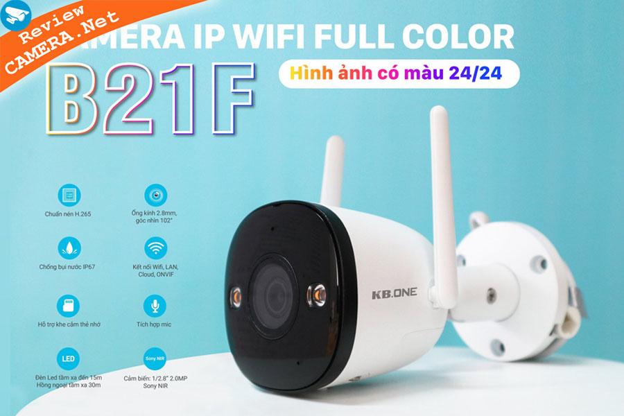 Review Camera Wifi KBONE KN-B21F  - Camera có màu ban đêm sắc nét
