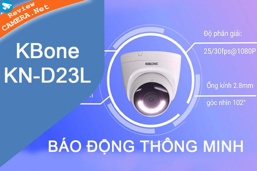 Review Camera KBONE KN-D23L  - Báo động bằng còi hú và đèn báo thông minh