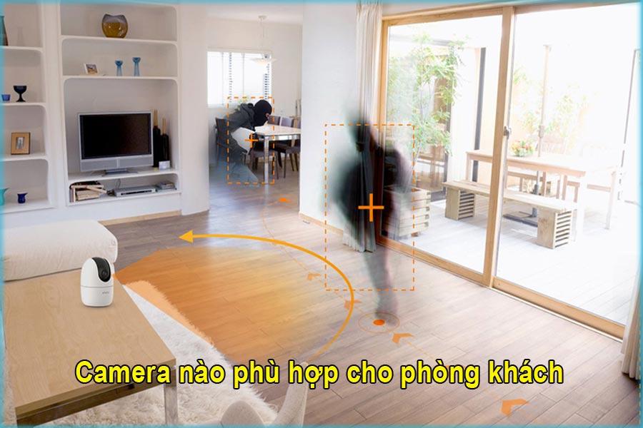 Tư vấn Camera Wifi phù hợp lắp đặt phòng khách có độ thẩm mỹ cao
