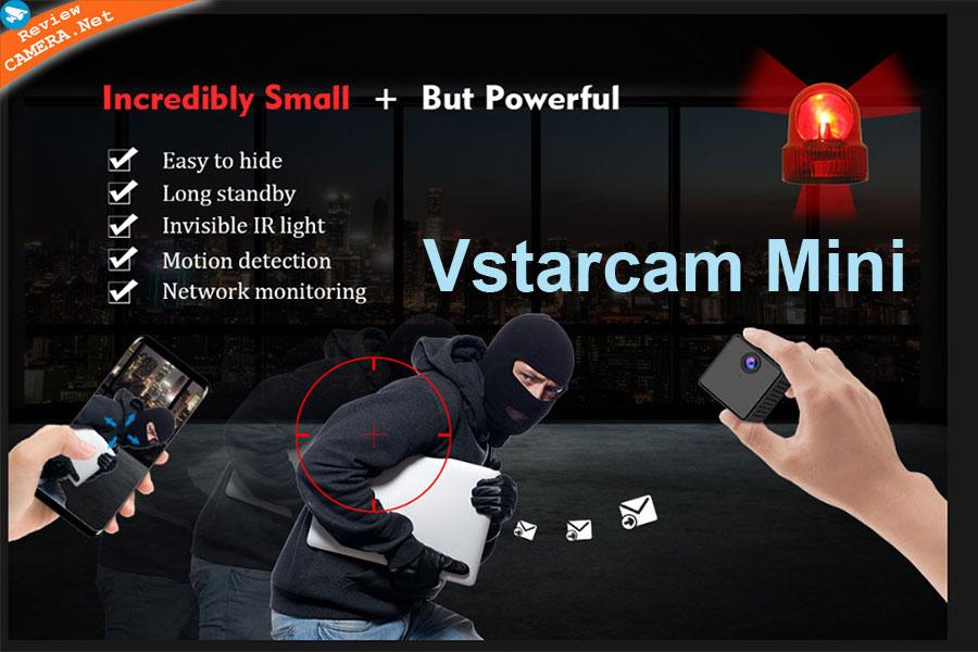 Đánh giá Camera Mini Vstarcam CB71, CB72, CB73, C90S.  Ưu điểm và giá bán của từng sản phẩm