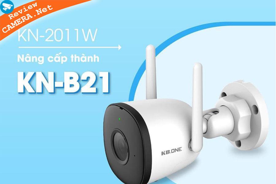Review Camera wifi KBONE KN-B21 và Kbone KN-2011WN - Phù hợp mọi nhu cầu