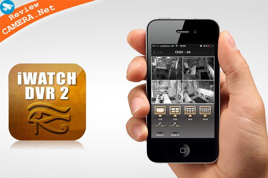 iWatch DVR II xem camera trên điện thoại