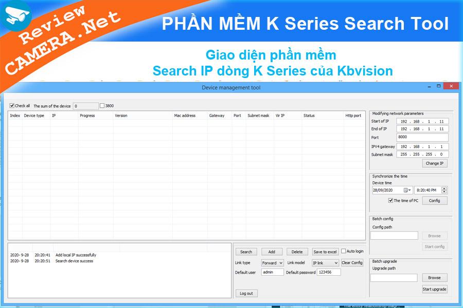 Phần mềm search IP camera dòng K Series