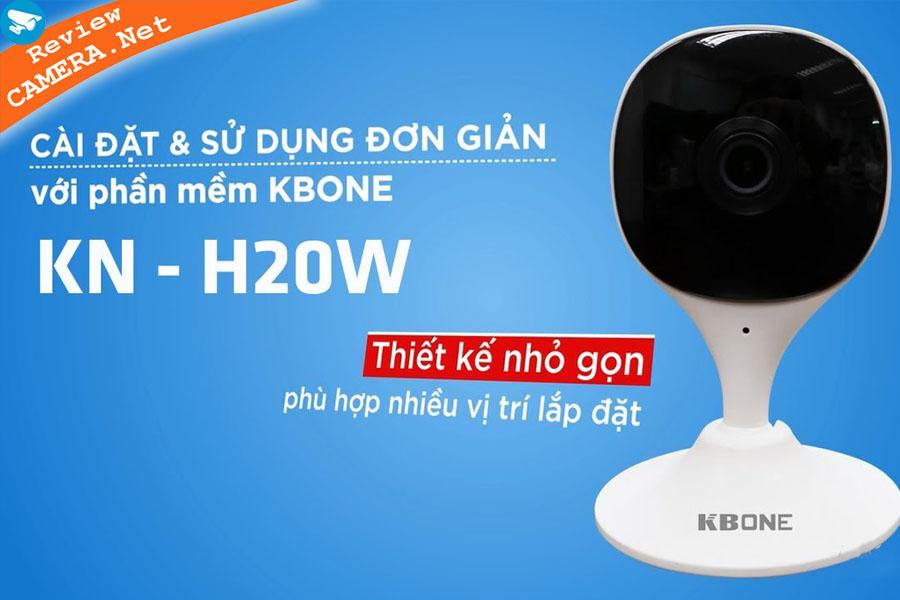 Review Camera wifi KBone KN-H20W - Camera mini cao cấp mà giá lại rẻ