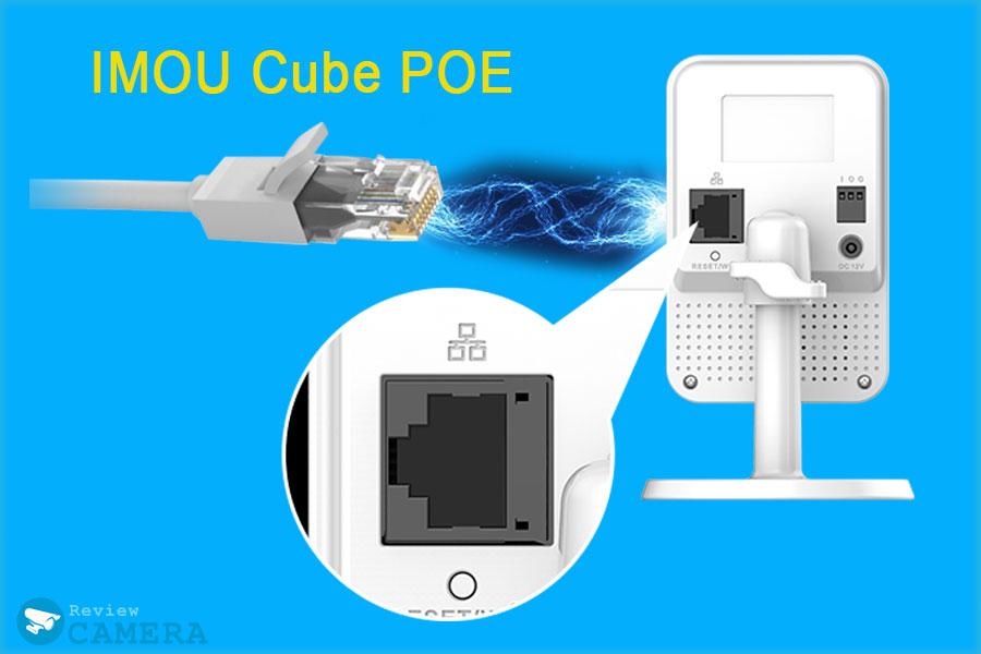 Camera IMOU Cube POE có gì nổi bật hơn, khi nào thì nên mua Camera POE?