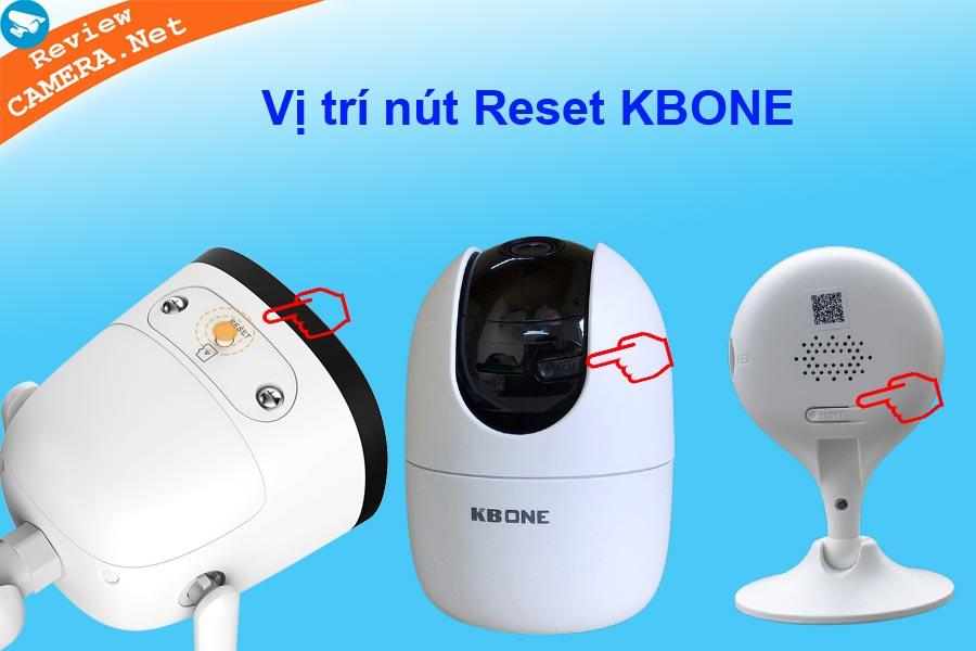 Vị trí nút reset của Camera Kbone